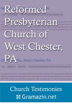 Reformed Presbyterian Church of West Chester has published testimonies