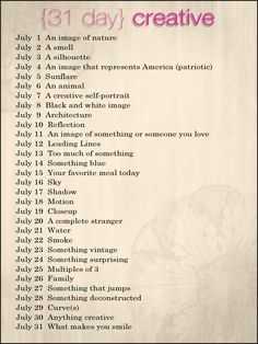 31-Day Photo Challenge can be for a different month. I'd like to do this with pics then add writing to it.