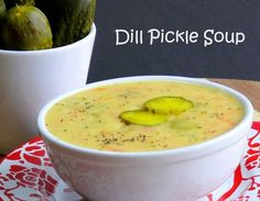 Dill Pickle Soup- I worked at a bar/restaurant in high school that served this. AHmazing.