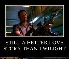 demotivational posters - STILL A BETTER LOVE STORY THAN TWILIGHT (Jayne Cobb-Firefly)