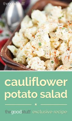 Keep it Light with Cauliflower Potato Salad - thegoodstuff