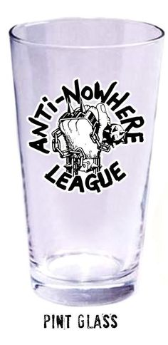 Anti-Nowhere League Pint Glass