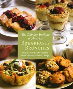 The Culinary Institute of America Breakfasts & Brunches