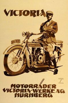 Ludwig Hohlwein ad illustration for Victoria motorcycles Bike Poster, Motorcycle Posters, Motorcycle Art, Bike Art, Retro Poster, Poster Ads, Advertising Poster, Vintage Advertisements, Vintage Ads