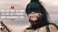 Akecheta: You live only as long as the last person who remembers you. #Akecheta #Westworld #WestworldSeason2 #WestworldHBO