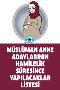 Müslüman Anne Adaylarının Hamilelik Süresince Yapılacaklar Listesi #anne #kadın #hamile #hamilelik #müslüman #sağlık #yapılacaklar #liste #faydalı #bilgi Allah Islam, Islamic Quotes, Einstein, Anne, Pregnancy, Sayings, Rage, Health And Fitness, Lyrics