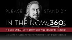 In The Now 360° - The Rehearsal With Barry Gibb
