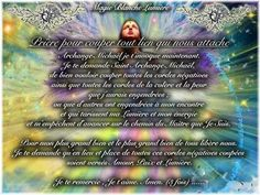 Prière pour couper tout lien qui nous attache Page Facebook : Spiritualité, Magie Blanche Lumière