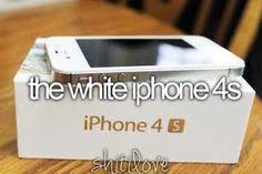 the white iphone 4s. #ShitILove