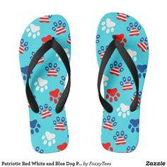 Patriotic Red White and Blue Dog Paws Pattern Flip Flops Custom Flip Flops, Decorating Flip Flops, American Dog, Pink Chocolate, Blue Dog, Butterfly Pattern, Dog Paws, Cool Patterns, Flip Flop Sandals