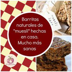 El Cuaderno de Flores-farmacia, nutrición y vida sana: Barritas de muesli hechas en casa. Apuesta por lo ...