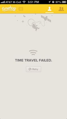 A connection error state from Timehop on iOS - Empty States Mobile Ui Design, Ui Ux Design, Interface Design, User Interface, Graphic Design, Empty State, Iphone Ui, Ui Patterns, Mobile App Ui