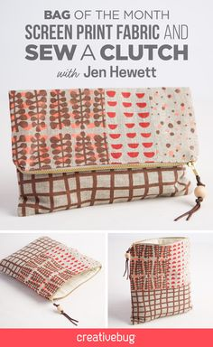 Creativebug Bag of the Month - Screenprinting and Sewing a Clutch with Jen Hewett