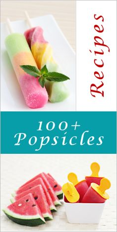 Awesome... 100+ Homemade Popsicle Recipes ~ organized the collection into groups for easier browsing (by flavor)