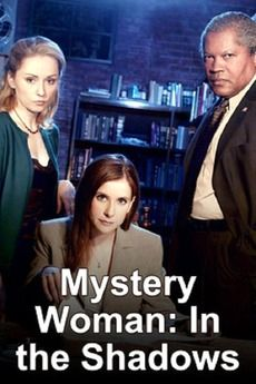 Mystery Woman: In the Shadows~ So Sad There Is No More Movies After This One.