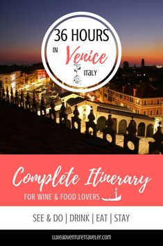 Spending just one night in Venice, Italy? See the best of Venice with Luxe Adventure Traveler's 36 hours in Venice itinerary including things to do, where to eat, where to stay and tips from a local who lived there.