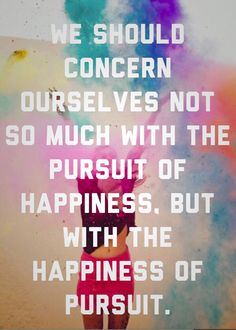 """I love this quote from """"Hector and the Search for Happiness.""""  I got the photo off Pinterest, wish I knew who the photographer was. Do you know?"""