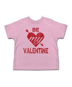 Love this Pink 'Be My Valentine' Tee - Toddler & Girls on #zulily! #zulilyfinds
