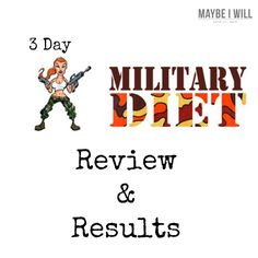 Review and Results of The 3 Day Military Diet #detox #diet #cleanse {www.maybeiwill.com}