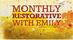 Monthly Restorative with Emily @ Yogamaya New York...Friday Sept 27th 6:45-8:45PM $25/$20 Infinity Members