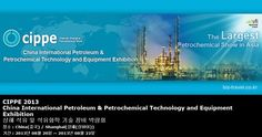 CIPPE 2013 China International Petroleum & Petrochemical Technology and Equipment Exhibition 상해 석유 및 석유화학 기술 장비 박람회