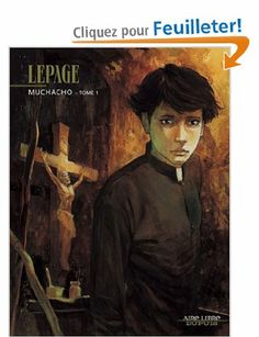 Muchacho, tome 1 - Lepage - Amazon.fr - Livres