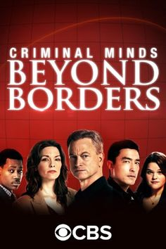 Criminal Minds: Beyond Borders (2016-)