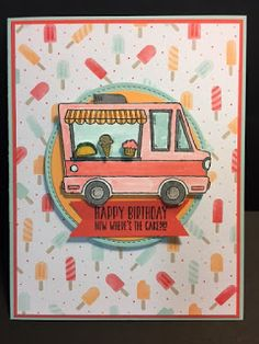 My Creative Corner!: Tasty Trucks, Birthday Card, 2017 Sale-a-Bration, Stampin' Up!, Rubber Stamping, Handmade Cards