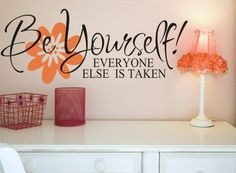 Be Yourself Vinyl Lettering - Vinyl Wall Art - Vinyl Decal Great for a teen girl bedroom or bathroom. $18.00, via Etsy.