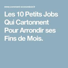 Les 10 Petits Jobs Qui Cartonnent Pour Arrondir ses Fins de Mois.