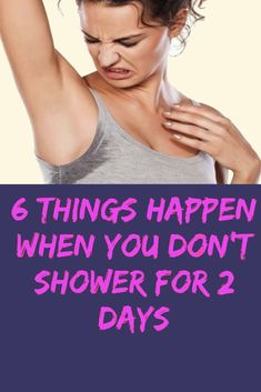 6 Things Happen When You Don't Shower For 2 Days ! The post 6 Things Happen When You Don't Shower For 2 Days ! appeared first on Trending Ideas. Health And Fitness Articles, Health And Wellness, Health Fitness, Fitness Gear, Wellness Tips, Fitness Diet, Wellness Activities, Holistic Wellness, Health Advice
