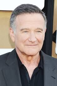Robin Williams - suicide at 63, may he be forever at peace.