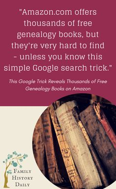 Genealogy Tips: Free genealogy books are easy to find when you use this simple Google search trick. You can use these free genealogy resources to learn more about your ancestry and grow your family tree.
