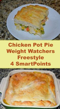 Chicken Pot Pie Weight Watchers FreeStyle 4 SmartPoints - Just 4 SmartPoints per serving? Yes. A serving is 1/4 of the pie? Yes! (But feel free to make this 8 servings for just 2 SmartPoints per serving.) This pot pie is made with the very popular two ingredient dough.