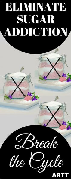 Break The Cycle of Sugar Addiction | ARTT's 11 Step Program to Break Your Sugar Addiction | Sugar Addiction | sugar addiction breaking | sugar addiction how to quit | sugar addiction symptoms | stop sugar addictions | stop sugar cravings | ARoadToTrave.com