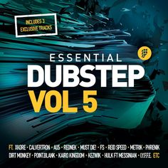 Label Worx Release of the Day - Various Artists : Essential Dubstep Vol. 5 (Best Of Underground Dubstep / Brostep 2013) [Philosophy]