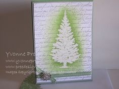 The Tree is from Stampin' Up! Special Season stamp set.  The background is the En Francais stamp.