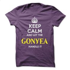 GONYEA - KEEP CALM AND LET THE GONYEA HANDLE IT - #mens dress shirts #earl sweatshirt hoodie. I WANT THIS => https://www.sunfrog.com/Valentines/GONYEA--KEEP-CALM-AND-LET-THE-GONYEA-HANDLE-IT-53391739-Guys.html?id=60505