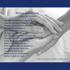 World Day of the Sick, February 11, 2015. A prayer/poem by David Rapp, BCC for the National Association of Catholic Chaplains.