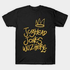 Jughead Jones was here Riverdale merch tshirts, stickers, mugs, and more by nazeli