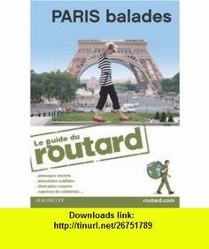 Paris balades (French Edition) (9782012444102) Philippe Gloaguen , ISBN-10: 2012444105  , ISBN-13: 978-2012444102 ,  , tutorials , pdf , ebook , torrent , downloads , rapidshare , filesonic , hotfile , megaupload , fileserve