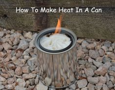All you need is a can, toilet paper, a small amount of 70-90%  rubbing alcohol, a match you will have heat. Food Storage Moms                                                                                                          Food Storage Moms                                                                   • 10 minutes ago                                                                                                   How To Make Heat In A Can For Camping Or Emergency                ...