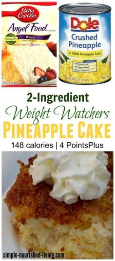 Skinny & Delicious and o… 2 ingredient weight watchers pineapple angel food cake. Skinny & Delicious and oh so easy! 148 calories, 4 Weight Watchers Points Plus simple-nourished-… Low Calorie Desserts, Ww Desserts, No Calorie Foods, Low Calorie Recipes, Delicious Desserts, Low Calorie Cake, Angel Food Cake Desserts, Diabetic Desserts, Foods With No Calories
