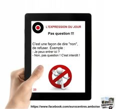 Eurocentres_Amboise_Expressions_23_Pas_question.jpg (1256×1156)
