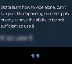 G shit i can't depend on others it's my life and eventually goods things will come my way ❤ #postivevibes