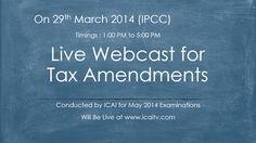 Live Webcast for Tax Amendments - IPCC