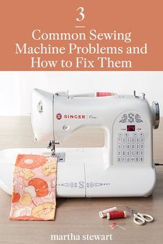 Sewing Tips 3 Common Sewing Machine Problems (and How to Fix Them) - We consulted Becky Hanson of Singer Sewing Company to keep your sewing experience positively seamless. Sewing Hacks, Sewing Tutorials, Sewing Crafts, Sewing Projects, Sewing Patterns, Sewing Tips, Sewing Ideas, Tatting Patterns, Techniques Couture