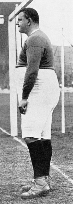 This might explain why they sucked back then...lol  William 'Fatty' Foulkes, Chelsea goalkeeper 1905