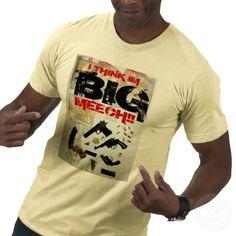 I think im BIG MEECH!! T Shirt from http://www.zazzle.com/i+think+im+big+meech+tshirts