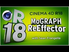 Cinema 4D R18 - MoGraph ReEffector - New MoGraph Animation Effector Tutorial - YouTube